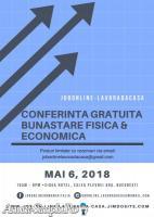 Conferinta Gratuita pentru Bunastare Fisica & Economica