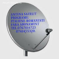 Antene satelit cu programe: ITALIENE, ROMANESTI etc.