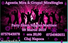 Party Disco Singles Martisor - 09 Martie  2019