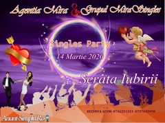 Party pentru cei singuri - Serata Iubirii 14 Martie 2020