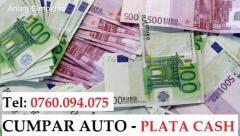 CUMPAR AUTO CU BANII CASH !!